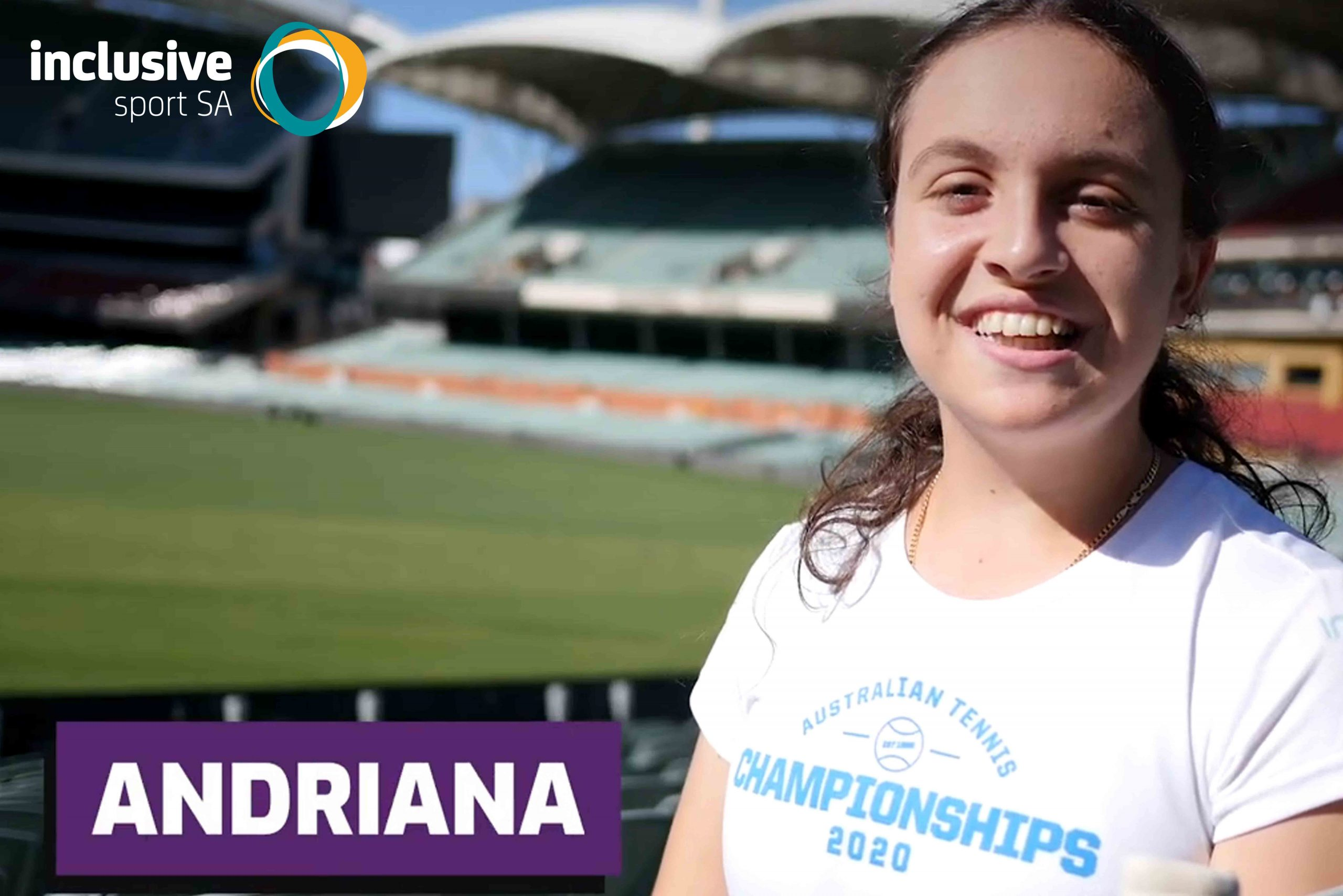 A teenage girl sits at the Adelaide Oval text reads that her name in Andriana. The Inclusive Sport SA logo appears in the top left corner.