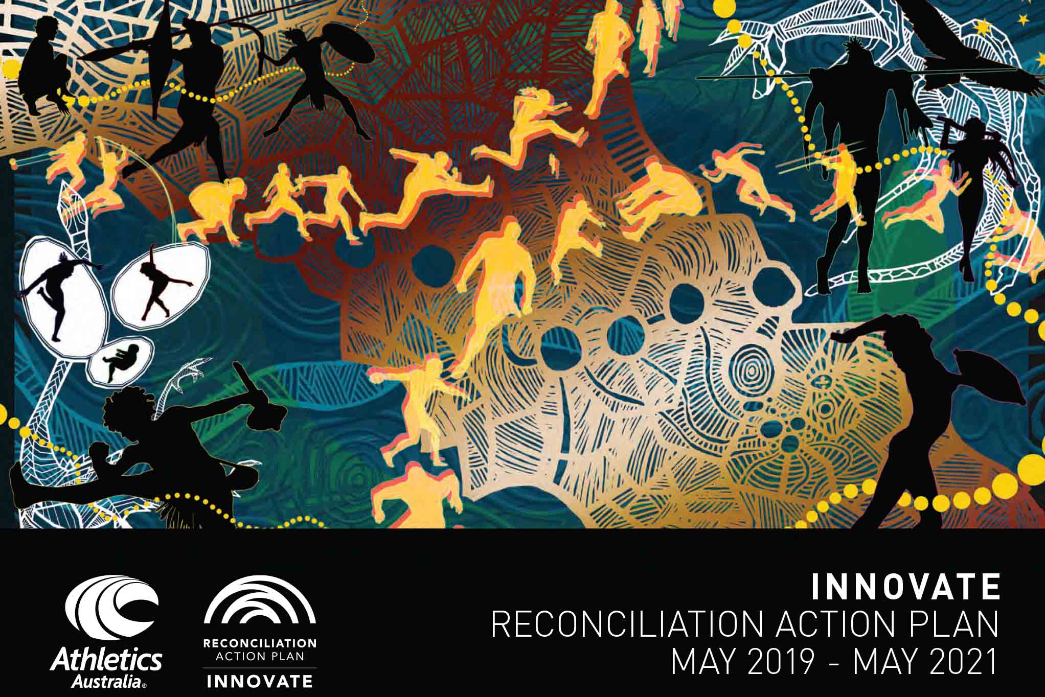 Image of Indigenous art depicting athletics activities. The Athletics Australia and Reconciliation Action Plan logo appear at the bottom. Text reads Innovate Reconciliation Action Plan May 2019 - May 2021