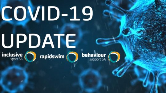 Image of virus cell. Text reads COVID-19 Update. Inclusive Sport SA, Behaviour Support SA and Rapidswim logos appear at bottom of image
