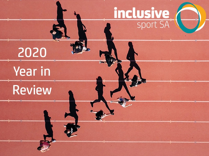 Image of a group of people each running in a lane on an athletics track behind the on the track text says 2020 Year in Review. The Inclusive Sport SA logo appears in the top right hand corner.